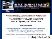 Black Diamond Trader - Ultimate Trading System For All Traders!