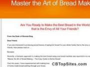 Master The Art Of Bread Making - The Easy Guide To Better Bread