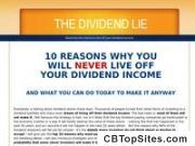 The Dividend Lie - 10 Reasons Why You Will Never Live Off Your Dividend Income