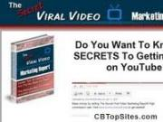 The Secret Viral Video Marketing Report
