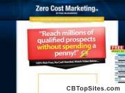 Zero-cost Marketing: 167 Ways To Reach Millions Without A Penny!