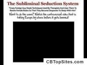 Subliminal Seduction System