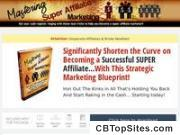 Mastering Super Affiliate Marketing