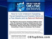 Beat Your Sweating Demons - Learn How to Stop Excessive Sweating Naturally