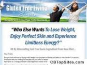 Being Gluten Free! - The Secrets To Living Gluten Free