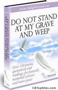 Do Not Stand At My Grave And Weep-Over 250 funeral poems, instantly