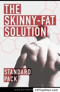 The Skinny-Fat Solution by Anthony Mychal