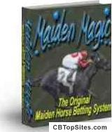 Maiden Magic- The Original Horse Betting System - Maiden Horse Betting System- Maiden Magic!