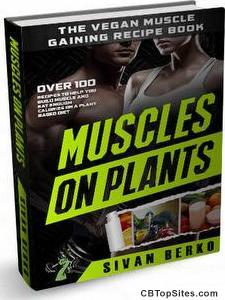 Plant Based Bodybuilding - The Complete Nutrition Guide