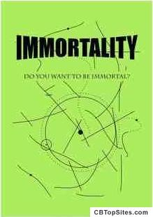 IMMORTALITY - Discover The Secret Of Immortality!