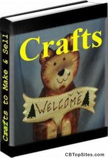 CRAFTS TO MAKE AND SELL EBOOKS. Pick a craft project, make it and sell it!
