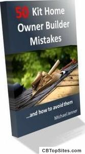Kit Home Owner Builder Mistakes